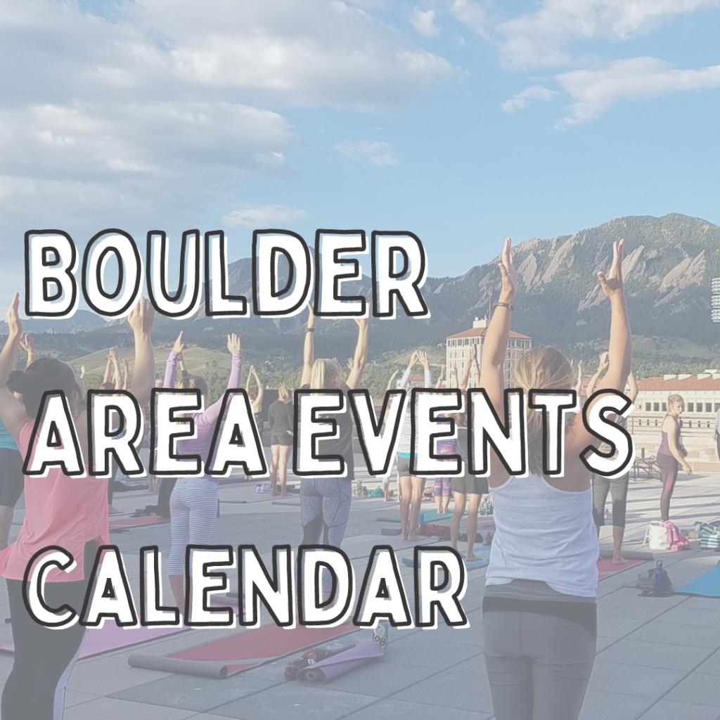 Boulder area events calendar